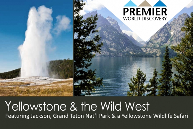 Yellowstone and the Wild West