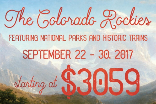 Colorado Rockies featuring National Parks and Historic Trains