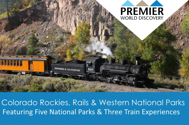Colorado Rockies, Rails and Western National Parks